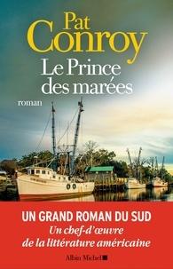 Françoise Cartano et Pat Conroy - Le Prince des marées.