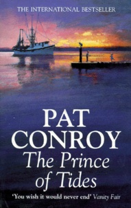Pat Conroy - THE PRINCE OF TIDES.