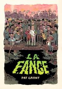 Pat Grant - La fange - Histoire des arnaqueurs de Falter City.