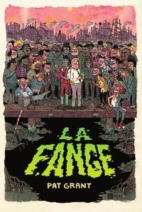 Pat Grant - La Fange.