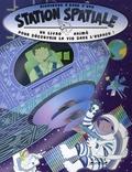 Pat Hegarty et Carla Dijs - Bienvenue à bord d'une station spatiale - Un livre animé pour découvirir la vie dans l'espace !.