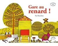Pat Hutchins - Gare au renard !.