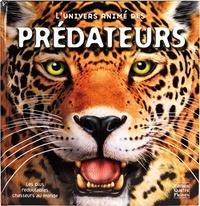 Pat Jacobs - L'univers animé des prédateurs.