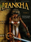 Pat Mills et Biljana Ruzicanin - Biankha Tome 1 : Princesse d'Egypte.