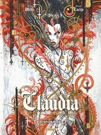 Pat Mills et  Tacito - Claudia, chevalier vampire Tome 3 : Opium rouge.