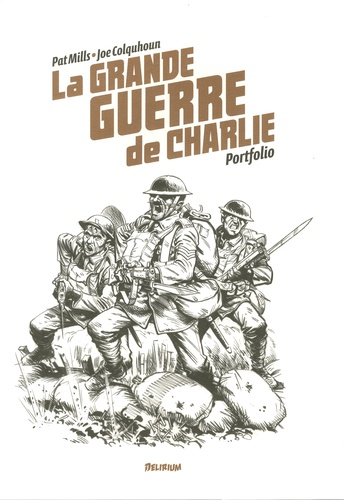 Pat Mills et Joe Colquhoun - La grande guerre de Charlie  : Portfolio.
