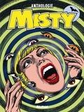 Pat Mills et Malcom Shaw - Misty - Anthologie.
