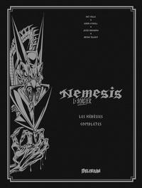 Pat Mills et Kevin O'Neill - Nemesis le sorcier  : Les hérésies complètes - Tome 1.