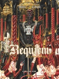 Pat Mills et Olivier Ledroit - Requiem Tome 6 : Hellfire Club.