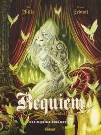 Pat Mills et Olivier Ledroit - Requiem Tome 8 : La reine des âmes mortes.