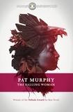 Pat Murphy - The Falling Woman.