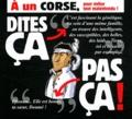 Pat Perna et Philippe Bercovici - A un corse, pour éviter tout malentendu !.