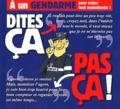 Pat Perna et Philippe Bercovici - A un gendarme, pour éviter tout malentendu !.