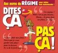 Pat Perna et Philippe Bercovici - Aux accros du régime.