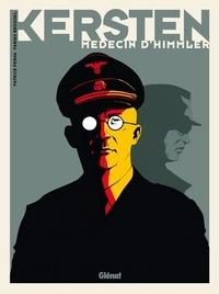 Téléchargement d'ebooks au format Epub Kersten, médecin d'Himmler (Litterature Francaise) par Pat Perna, Fabien Bedouel
