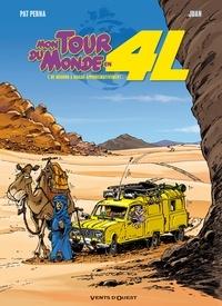 Pat Perna et  Juan - Mon tour du monde en 4L Tome 1 : De Meudon à Dakar, approximativement....