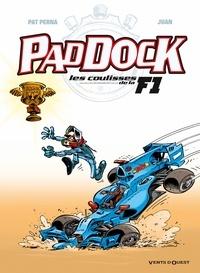 Pat Perna et  Juan - Paddock, les coulisses de la F1 tome 4.