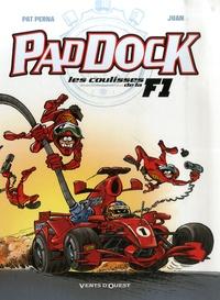 Pat Perna - Paddock - Les coulisses de la F1.