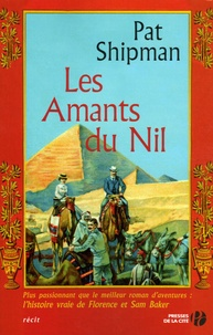 Pat Shipman - Les Amants du Nil.