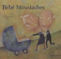 Patacrua et Alessandra Cimatoribus - Bébé Moustaches.