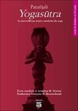 Patañjali - Yogasutra - La merveilleuse source sanskrite du yoga. 1 CD audio