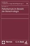 Patentschutz im Bereich der Biotechnologie.