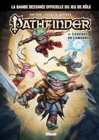 Jim Zub - Pathfinder - Tome 03 - L'enfant de Lamashtu.