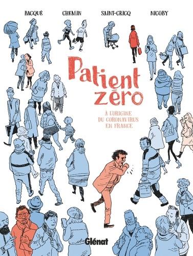 Patient zéro. À l'origine du coronavirus en France
