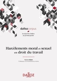 Patrice Adam - Harcèlements moral et sexuel en droit du travail.