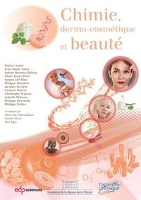 Patrice André et Jean-Marie Aubry - Chimie, dermo-cosmétique et beauté.
