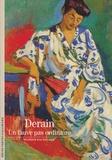 Patrice Bachelard - Derain - Un fauve pas ordinaire.