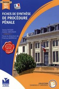 Patrice Barreau - Fiches de synthèse de procédure pénale.