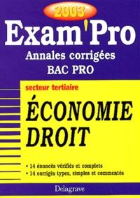 Economie Droit Bac pro secteur tertiaire. Annales corrigées 2003 - Patrice Barthélémi  
