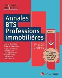 Patrice Battistini - Annales BTS professions immobilières 1re et 2e années - les annales 2020, 2019 et 2018 pour vous entraîner.