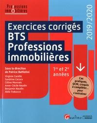 Patrice Battistini - Exercices corrigés BTS Professions immobilières 1re et 2e années - Cas pratiques, QCM, croquis à compléter... pour s'entraîner.