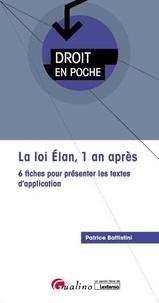 Patrice Battistini - La loi ELAN, 1 an après - 6 fiches pour présenter les textes d'application.