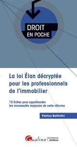La loi Elan décryptée pour les professionnels de l'immobilier- 15 fiches pour appréhender les nouveautés majeures de cette réforme - Patrice Battistini pdf epub