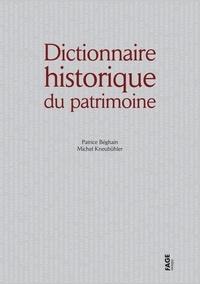 Patrice Béghain et Michel Kneubühler - Dictionnaire historique du patrimoine.