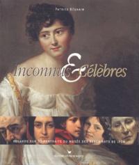 Patrice Béghain - Inconnus & Célèbres - Regards sur 30 portraits du Musée des Beaux-Arts de Lyon.
