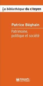 Patrice Béghain - Patrimoine, politique et société.