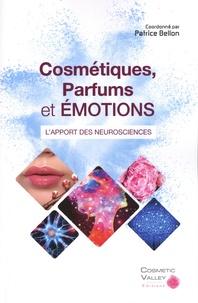 Patrice Bellon - Cosmétiques, parfums et émotions : l'apport des neurosciences.