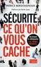 Patrice Bergougnoux - Sécurité - Ce qu'on vous cache.