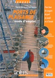 Patrice Bernier et Yves Ronzier - Ports de plaisance - Mode d'emploi.