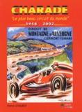 """Patrice Besqueut - Charade - """"Le plus beau circuit du monde"""" 1958-2002."""