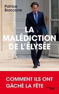 Goodtastepolice.fr La malédiction de l'Elysée Image