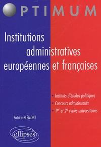 Patrice Blémont - Institutions administratives européennes et françaises.