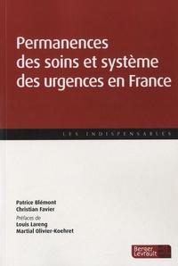 Patrice Blémont et Christian Favier - Permanence des soins et système des urgences en France.