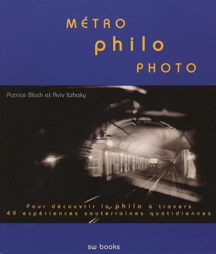 Patrice Bloch et Aviv Itzhaky - Métro-philo-photo.
