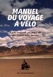 Patrice Bohmert et Philippe Cazalis - Manuel du voyage à vélo.