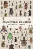 Patrice Bouchard - Coléoptères du monde - Une encyclopédie.
